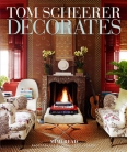 Interior Designers Books: Tom Scheerer Decorates