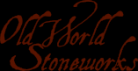 Old World Stoneworks